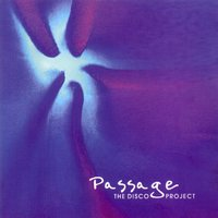 The Disco Project — Passage