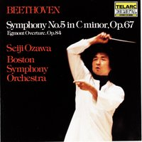Beethoven: Symphony No. 5 In C Minor, Op. 67 & Egmont Overture — Seiji Ozawa, Boston Symphony, Seiji Ozawa & Boston Symphony