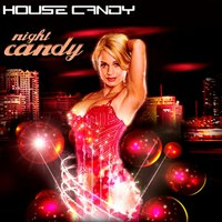 House Candy, Candy Night — сборник