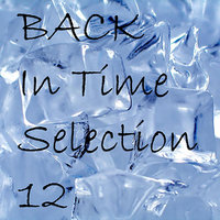 Back In Time Selection 12 — сборник