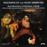 Magnificat & Nunc Dimittis Vol. 6 — Rochester Cathedral Choir|Sayer