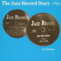 The Jazz Record Story — Art Hodes