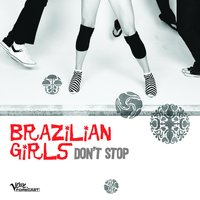 Don't Stop — Brazilian Girls