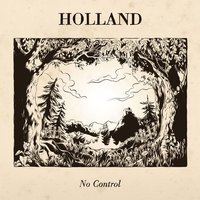 No Control — Holland
