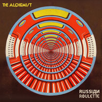 Russian Roulette — The Alchemist