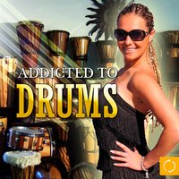 Addicted to Drums — сборник