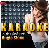 Karaoke - In the Style of Angie Stone — Ameritz Top Tracks