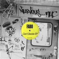Can't Decide EP — Fabo