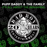 It's All About The Benjamins — Puff Daddy & The Family