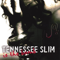 Tennessee Slim is the BOMB — Joi