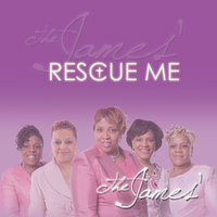Rescue Me — The James'