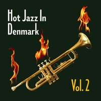 Hot Jazz in Denmark, Vol. 2 — сборник
