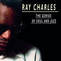 The Genius of Soul and Jazz — R. Charles