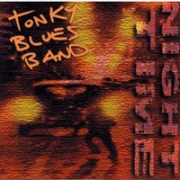 Night time — Tonky Blues Band