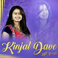 Kinjal Dave Hit Songs — Kinjal Dave