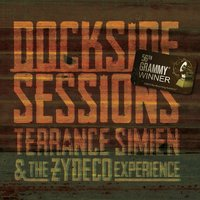 Dockside Sessions — Terrance Simien & The Zydeco Experience