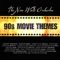 90's Movie Themes — New World Orchestra, The New World Orchestra