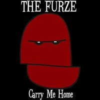 Carry Me Home — The Furze