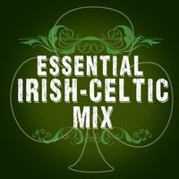 Essential Irish Celtic Mix — Celtic Spirit, Celtic Spirits, Irish Celtic Music, Celtic Spirit|Celtic Spirits|Irish Celtic Music