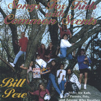 Songs For Kids With Common Scents — Bill Pere