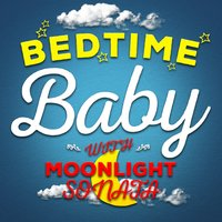 Bedtime Baby with Moonlight Sonata — Bedtime Baby|Chill Babies|Moonlight Sonata