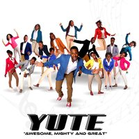 Awesome, Mighty and Great (feat. Matthew McIntosh) — Yute, Matthew McIntosh