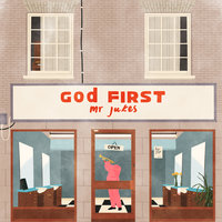 God First — Mr Jukes