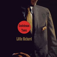 Gentleman Tunes — Little Richard