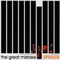 The Great Mistake (Music from the Motion Picture) — Spiller