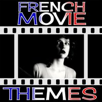 French Movie Themes — Movie Sounds Unlimited