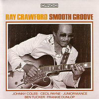 Smooth Groove — Ray Crawford