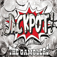 Jackpot — Slim Chance & the Gamblers
