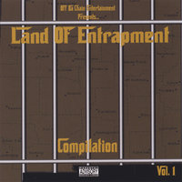Land of Entrapment Vol. 1 — Off Da Chain Entertainment presents...