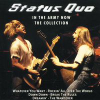In The Army Now - The Collection — Status Quo