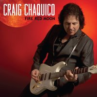 Fire Red Moon — Craig Chaquico