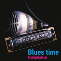 Blues Time Compilation — сборник