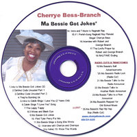 Ma Bessie Got Jokes — Cherrye Bess-Branch