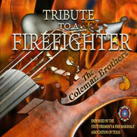Tribute to a Firefighter — The Coleman Brothers
