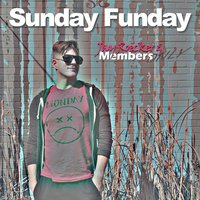 Sunday Funday — Members Only, Jay Roecker