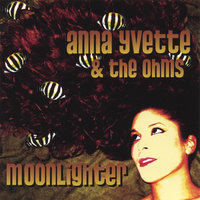 Moonlighter — Anna Yvette & the Ohms