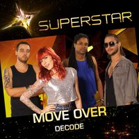 Decode (Superstar) - Single — Move over