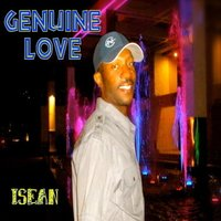 Genuine Love — Isean
