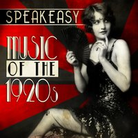 Speakeasy Music of the 1920's — сборник