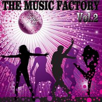 The Music Factory Party Mix, Vol. 2 — сборник