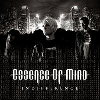 Indifference — Essence of Mind