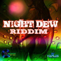 Night Dew Riddim — King Zobbie