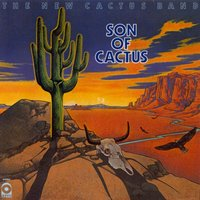 Son Of Cactus — Cactus (The New Cactus Band)
