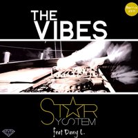 The Vibes REMIX — Star System