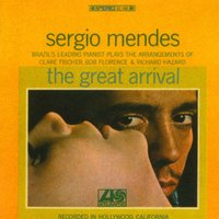 The Great Arrival — Sergio Mendes