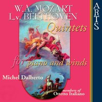 Mozart & Beethoven: Quintets for Piano and Winds — Ottetto Italiano, Michel Dalberto, Людвиг ван Бетховен